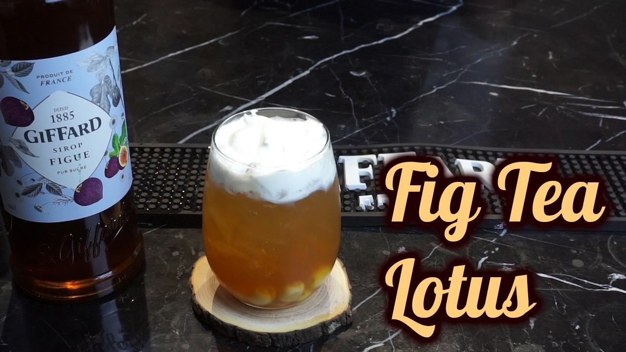 Fig Tea Lotus   Chia Sẻ Công Thức Đồ Uống   Quang Tân Hòa Official