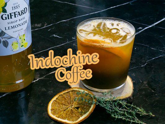 Đập tan cơn khát - Đẩy lui cơn buồn ngủ với Indochine Coffee